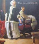 Buvelot, Quentin; Otto Naumann; Peter van der Ploeg; Beverley Jackson - Frans van Mieris, 1635-1681 (English edition)