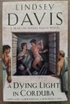 Davis, Lindsey - A Dying Light In Corduba