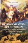 ENK, P.L. van - De opstand kwam uit de bergen: een episode van de strijd der hugenoten. De oorlog in de Cevennen (1702-1710)
