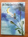 Bolliger, Max and Trnka, Jiri (ills.) - Leuchtkaferchen