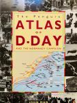 Man, John. - The Penguin Atlas of D-Day and the Normandy Campaign.