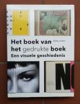 Lommen, Matthieu - Het boek van het gedrukte boek (Een visuele geschiedenis)