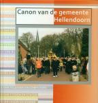 Alferink, Johan ; Mertith Lebbink ; Dinand Webbink e.a. - Canon van de gemeente Hellendoorn