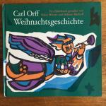Orff, Carl and Winter, Klaus, Bischoff, H. (ills.) - Weihnachtsgeschichte