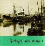 - Harlingen, mien stadsje 3