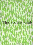 Esser, Bram / Müller, Marc / Kan, Peter de - The Society Club / Een graphic novel