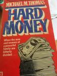 Thomas, Michael M. - Hard Money