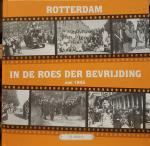 MULLER jr., J.J. - Rotterdam in de roes der bevrijding; mei 1945