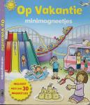 Graham Wise  Ontwerp en illustraties Craig Cameron  Vertaling Stijn Laagland - Op vakantie met minimagneetjes