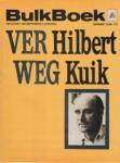 Kuik, Hilbert - Ver weg