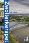 Coster, Wim - Zwollerkerspel. Een gordel van blauw en groen rondom de stad.
