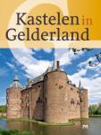 Jas, J; Keverling Buisman, F; Storms-Smeets, E;  te Stroete, A; Wingens, M (red.) - Kastelen in Gelderland