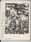 Groot, J.M. de (voorwoord) - Willem de Kooning. Schilderijen, grafiek, sculptuur, 1970 - 1976.