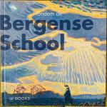 Bracke-Logeman, Patricia.   Smook-Krikke, Maria. - Rondom de Bergense School. 1910-1940.