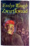 Waugh, Evelyn - Zwart kwaad