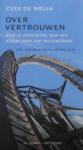 Bruin, Cees de - Over vertrouwen - stad en ondernemer, naar een nieuwe vorm van mercantilisme - D.G. van Beuningen-lezing 2012
