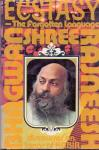 Rajneesh, Bhagwan Shree (ds1326) - Ecstasy. The Forgotten Language. Discourses on Songs of Kabir