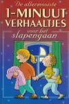 Vught, Hetty van & Paul de Becker (illustraties) - De allermooiste 1-minuutverhaaltjes voor het slapengaan