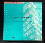Boogert, K. den  Wagenaar J. - Leren in de BVE  Uitdagingen, inzichten, mogelijkheden