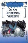 Braun , Lilian  Jackson . [ isbn 9789044924510 ] - 2451 ) De kat  Die  .... Bergen  Verzette .