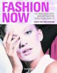 Jones, Terry / Avril Mair - Fashion Now / 150 toonaangevende modeontwerpers geselecteerd door i-D