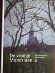 - De vroege Mondriaan