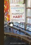 Klugkist, Alex C en Sybrandy, Sybren. - Van knekelhuis tot kloppend hart. Geschiedenis van de bibliotheek van de Rijksuniversiteit Groningen1615 tot heden.