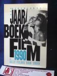 Beerekamp, Hans, Peter van Bueren, Jan Heijs - Het Nederlands Jaarboek Film 1990, alle films van 1989