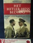 Allen, Martin - Het Hitler-Hess bedrog; Het best bewaarde geheim van WOII