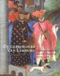 Duckers, R. - De gebroeders van Limburg / Nijmeegse meesters aan het Franse hof 1400-1416