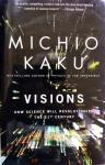 Kaku, Mishio - Visions (ENGELSTALIG) (How Science Will Revolutionize the 21st Century)