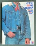 Lhote, Gilles; Christian Audigier - Jeans of heroes : from pioneers to rebels, 1850-1950 (English edition)