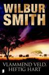 Smith, W. - Vlammend veld, heftig hart