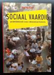 Verhulst, J. - Sociaal vaardig  Praktijkboek voor dienstverleners