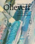 Monahan, Patricia - Olieverf /  Projecten in olieverf met adviezen voor materiaal en techniek