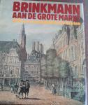 - Brinkmann aan de Grote Markt. 4000 jaar geschiedenis Hartje Haarlem