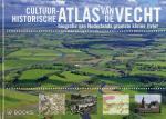Neefjes, Jan ; Roy van Beek ; Otto Brinkkemper e.a. - Cultuurhistorische atlas van de Vecht. Biografie van Nederlands grootste kleine rivier.
