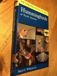 Williamson, Sheri L - Hummingbirds of North America