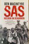 Macintyre, Ben. - SAS helden en schurken. Hoe de speciale Britse eenheid de nazi's saboteerde en de uitkomst van de oorlog bepaalde.