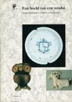 Carmiggelt, A. - Een beeld van een vondst: Haagse archeologische vondsten in particulier bezit