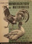 WILLEMS, Prof. Dr. A.E.R. & BRANDT, ET - Studie over Hoenderachtigen en Watervogels; met de officiële standaarden der Belgische rassen