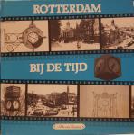 ZANTEN, Aike van - Rotterdam bij de tijd