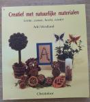 Westland, A. - Creatief met natuurlijke materialen / lente, zomer, herfst, winter