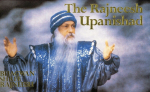 Bhagwan Shree Rajneesh (Osho) - The Rajneesh Upanishad