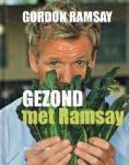 Ramsay, Gordon - Gezond met Ramsay