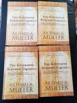 Muller, Richard A. - Post-Reformation Reformed Dogmatics / The Rise and Development of Reformed Orthodoxy, ca. 1520 to ca. 1725