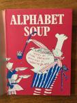 Yeoman, John and Blake, Quentin (ills.) - Alphabet Soup