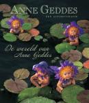 Geddes, Anne - De wereld van Anne Geddes / een autobiografie