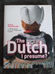 Rooi, Martijn de - The Dutch I presume / icons of the Netherlands