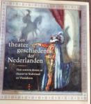 ERENSTEIN, R. (hoofdredactie) - Een theatergeschiedenis der Nederlanden. Tien eeuwen drama en theater in Nederland